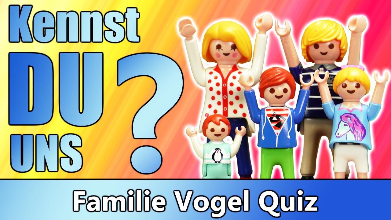 Familie Vogel Quiz